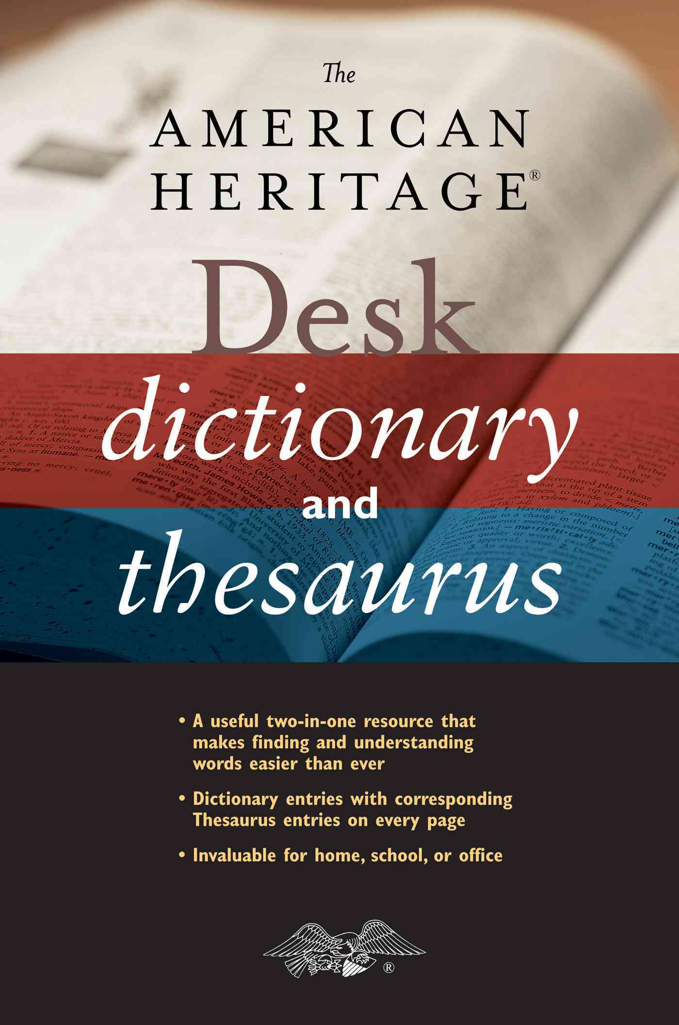 The American Heritage Desk Dictionary and Thesaurus By American Heritage Publishing Company (COR)